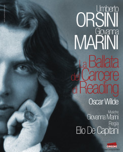 In Ricordo di Oscar Wilde canti e parole di Umberto Orsini e Giovanna Marini