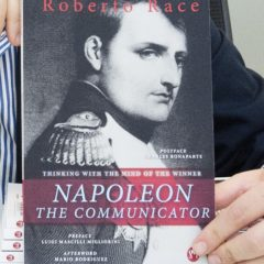 Napoleon the Communicator: Thinking with the mind of the winner di Roberto Race