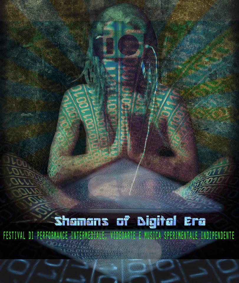 Shamans of Digital Era: lo sposalizio fra arte e tecnologia