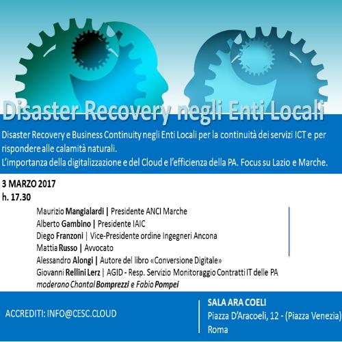 A Roma il 3 marzo conferenza su Disaster Recovery e Business Continuity negli Enti Locali